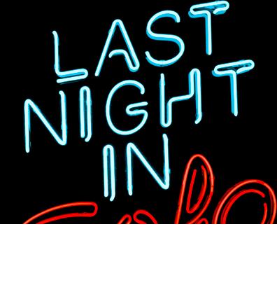 LAST NIGHT IN